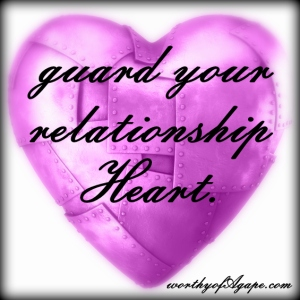 guard your relationship heart