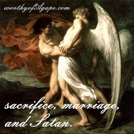 sacrifice marriage and satan